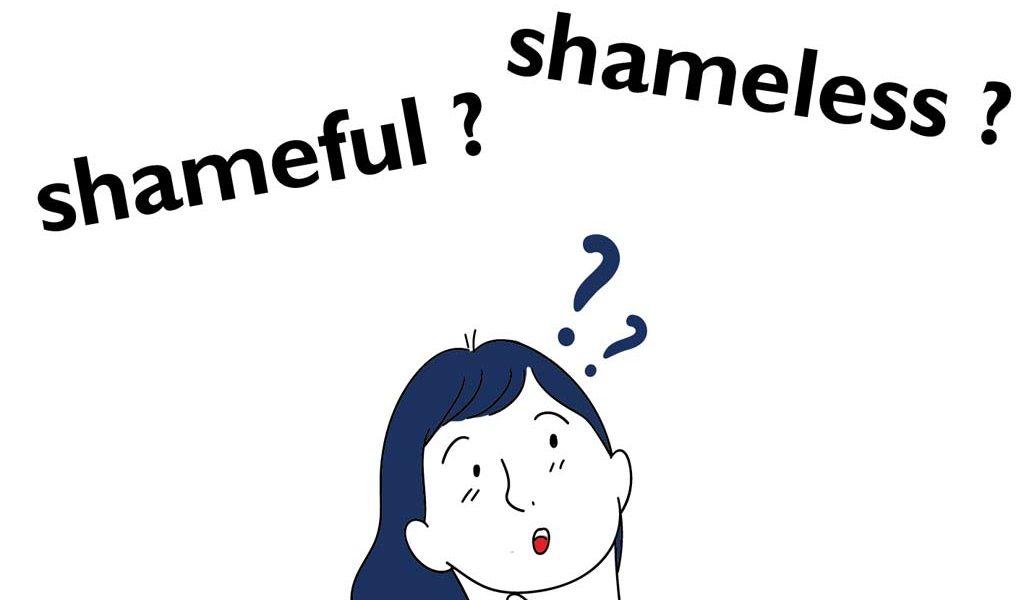 Shameful & Shameless