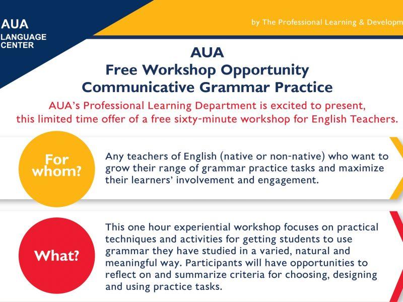 AUA Free Workshop Opportunity Communicative Grammar Practice