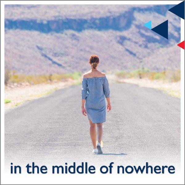 (In) the Middle of Nowhere