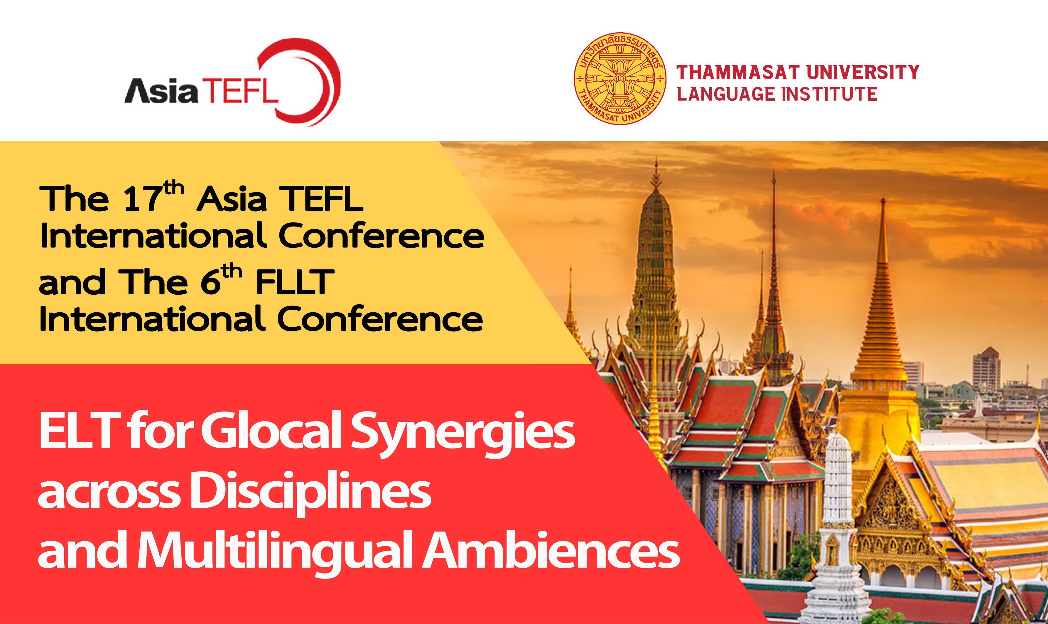 The 17th Asia TEFL International Conference and The 6th FLLT International Conference