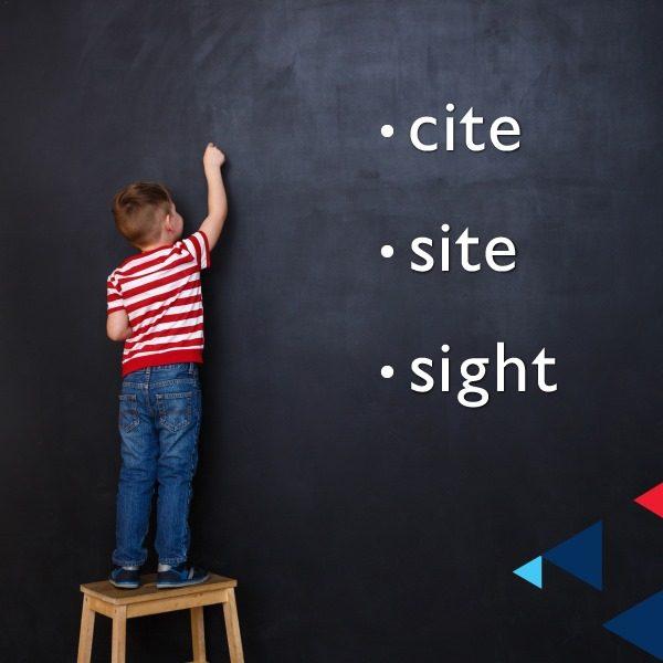 Cite – Site – Sight