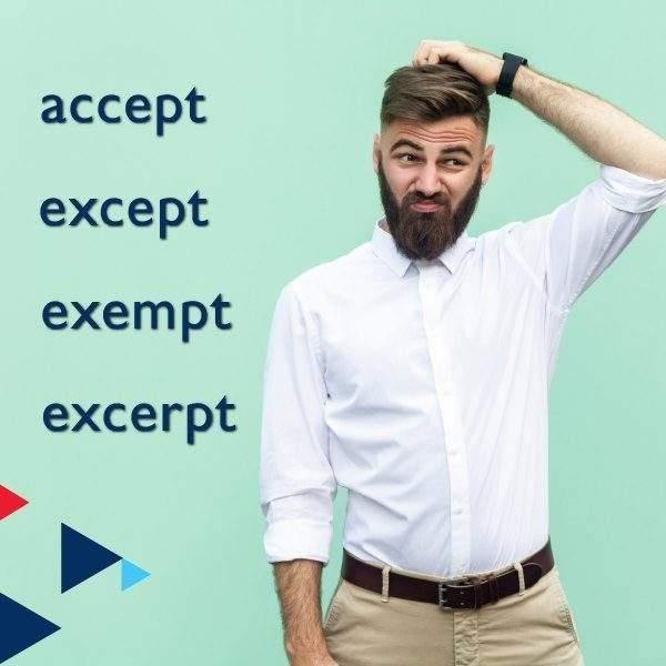 accept – except – exempt – excerpt