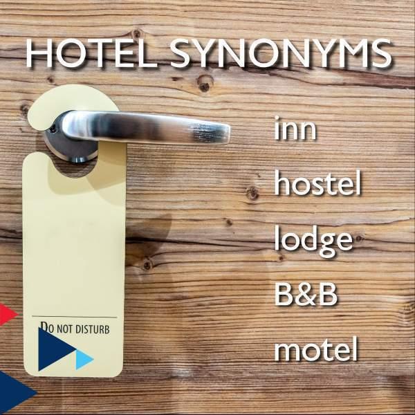 Hotel Synonyms