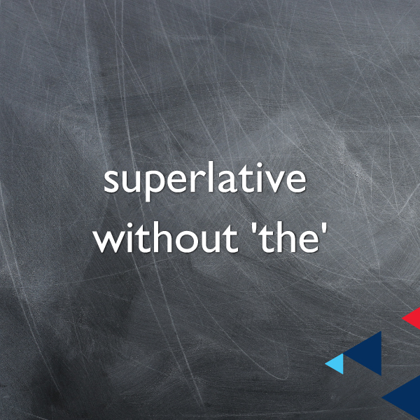 Superlative Without 'The'